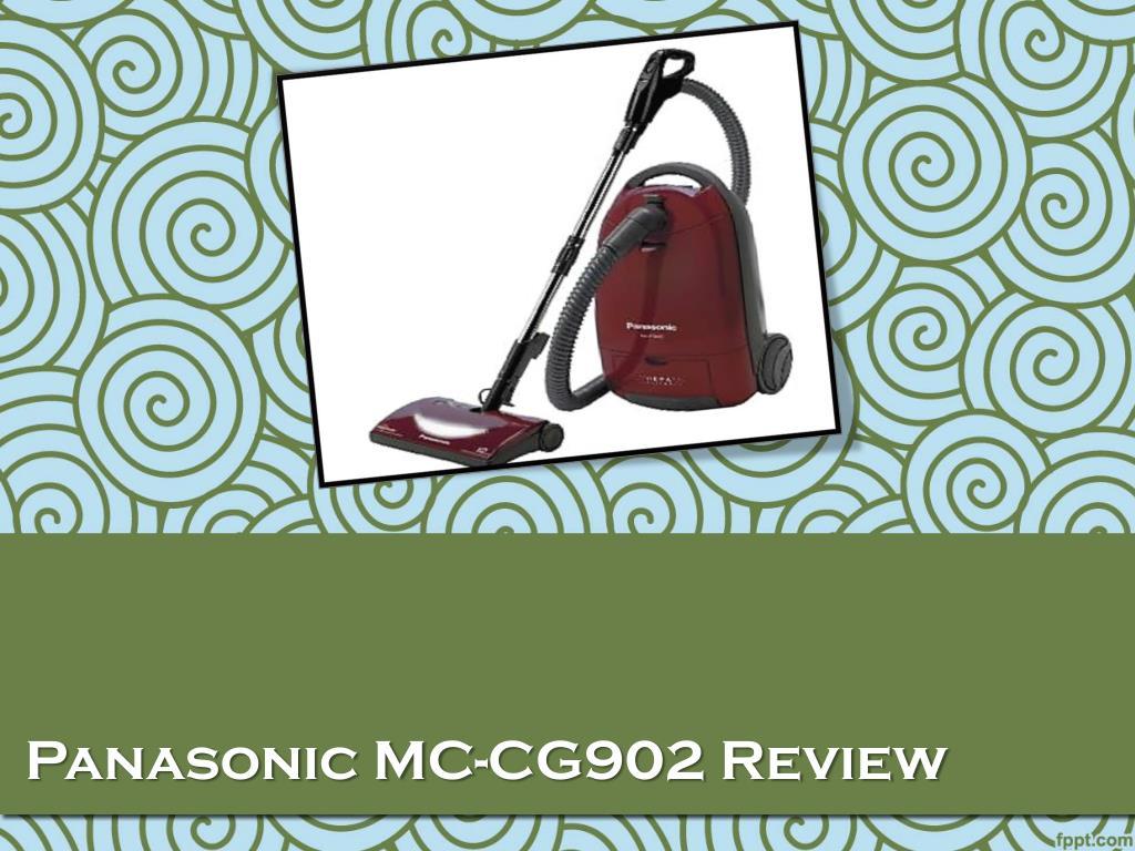 Panasonic MC-CG902 Review