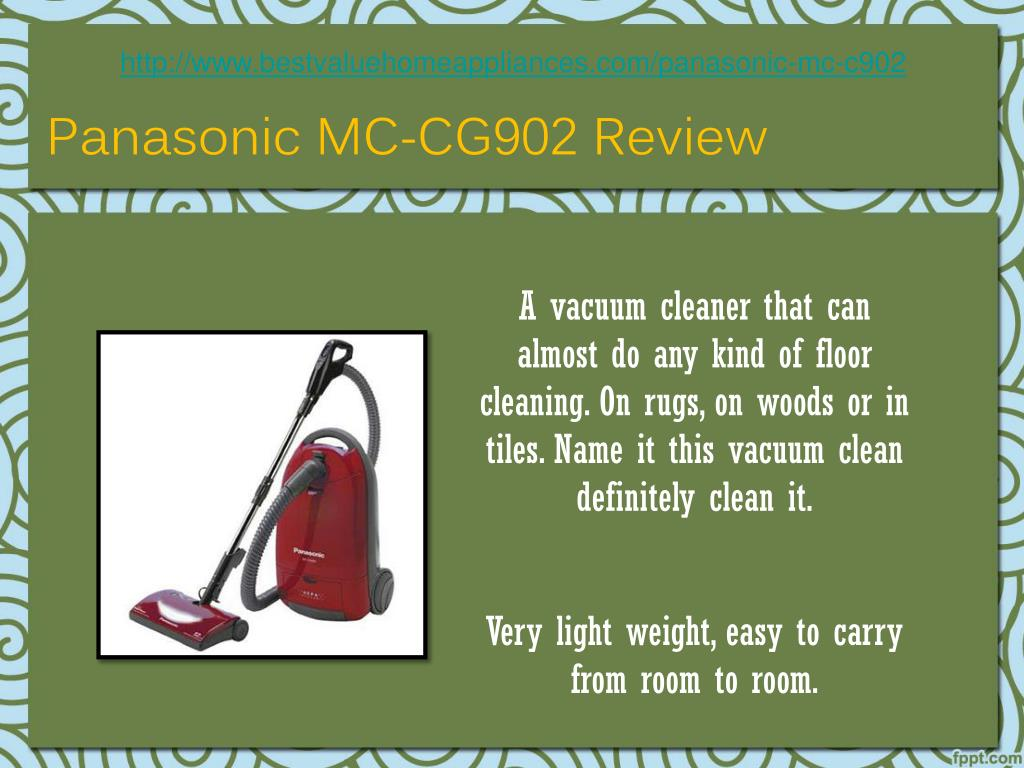 http://www.bestvaluehomeappliances.com/panasonic-mc-c902