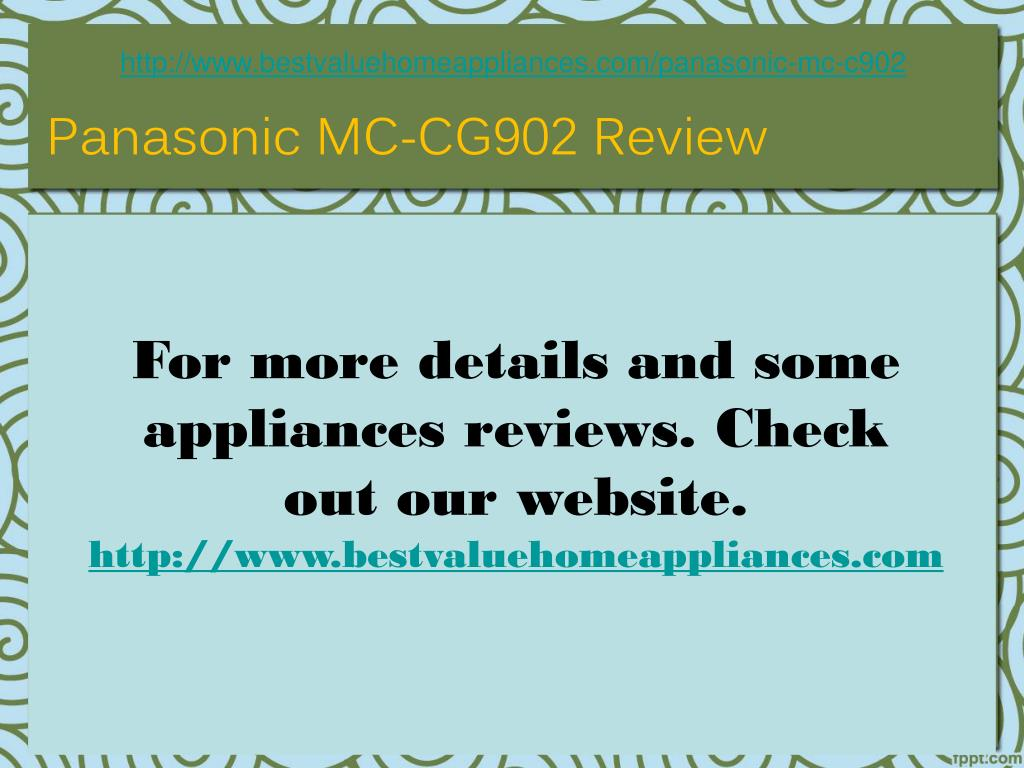 http://www.bestvaluehomeappliances.com/panasonic-mc-c902
