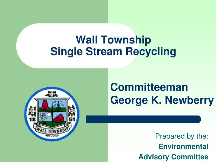 Wall township single stream recycling