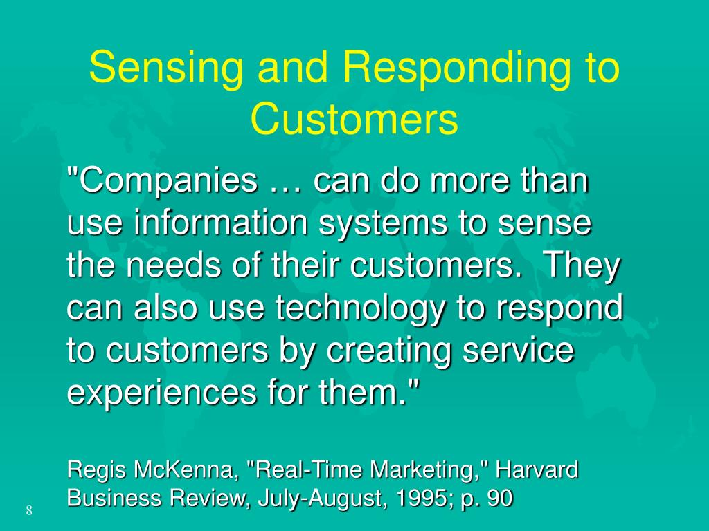 Sensing and Responding to Customers