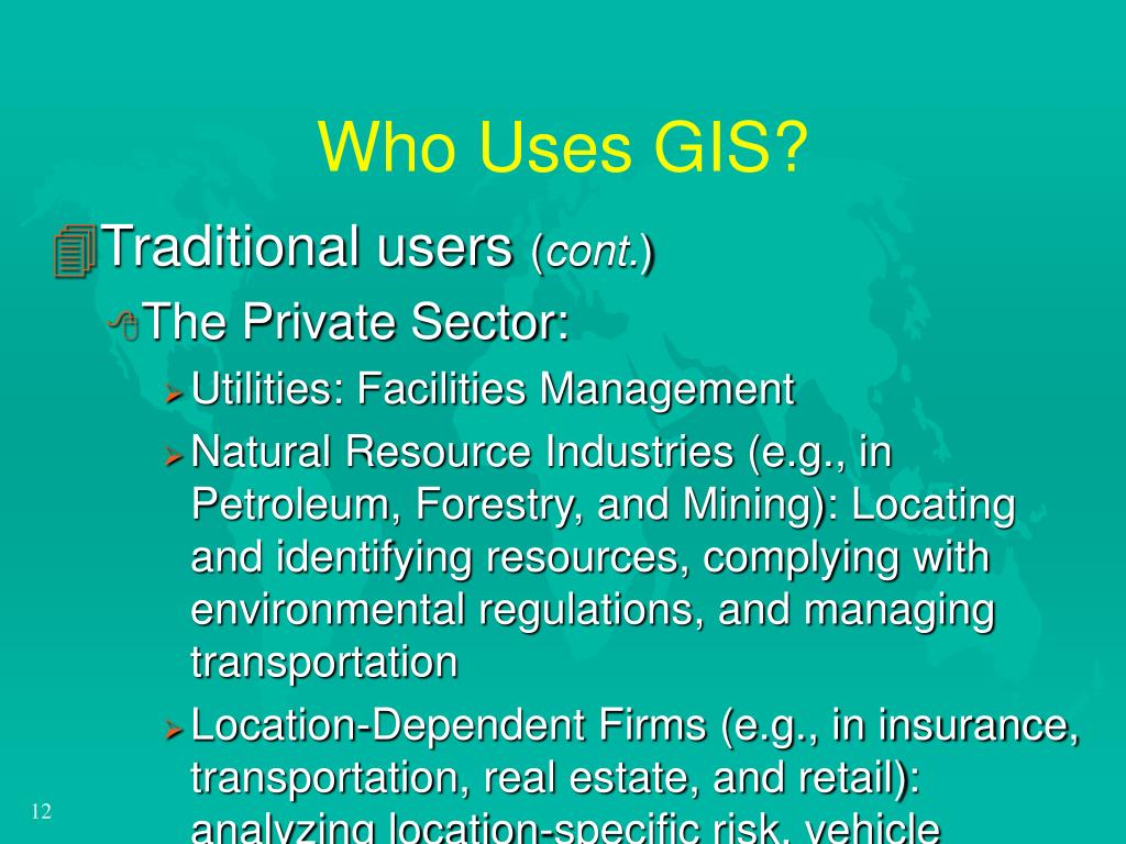 Who Uses GIS?