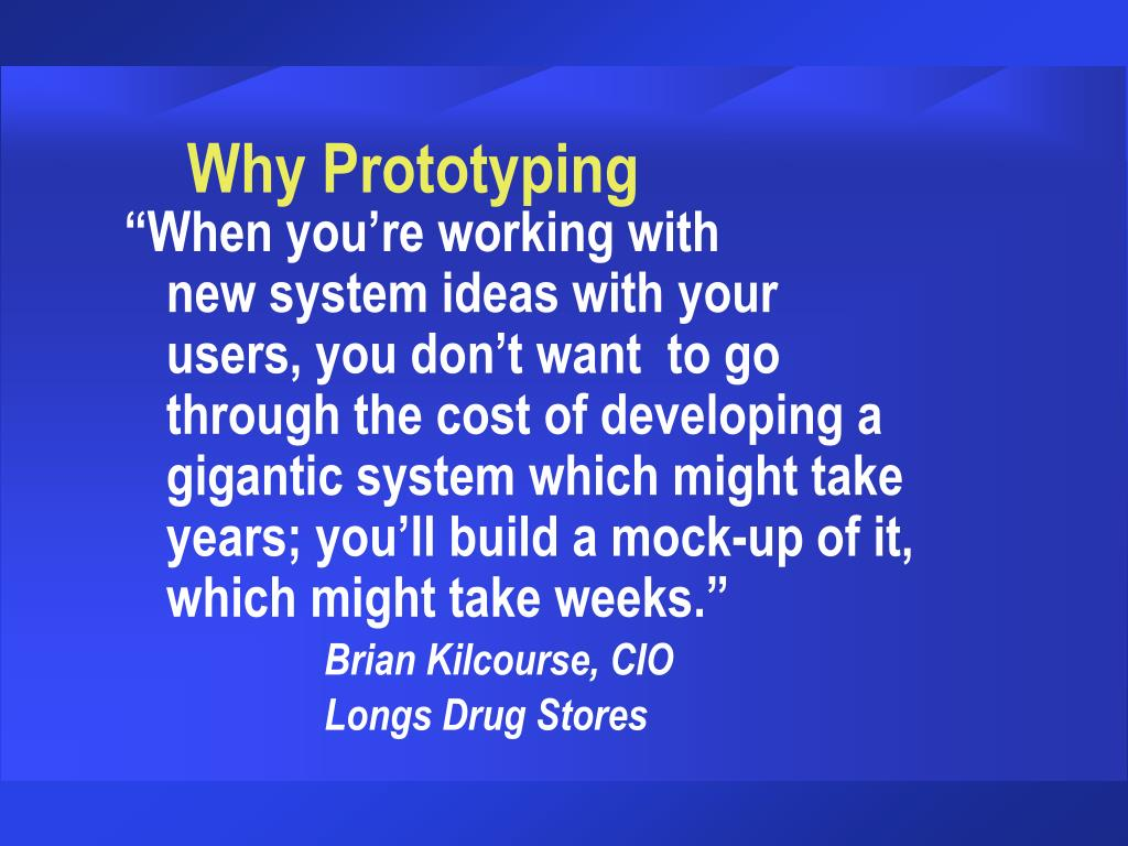 Why Prototyping