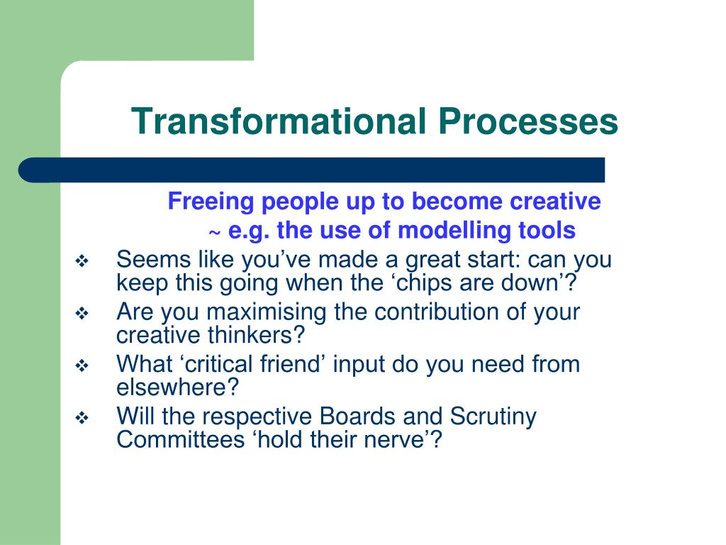 Transformational Processes