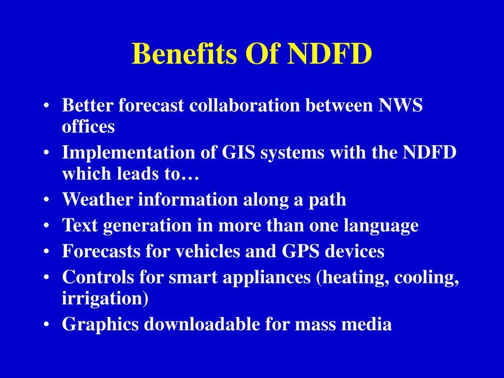 Benefits Of NDFD