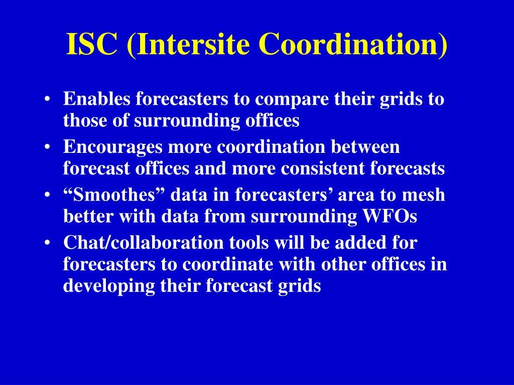 ISC (Intersite Coordination)