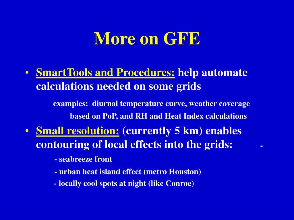 More on GFE