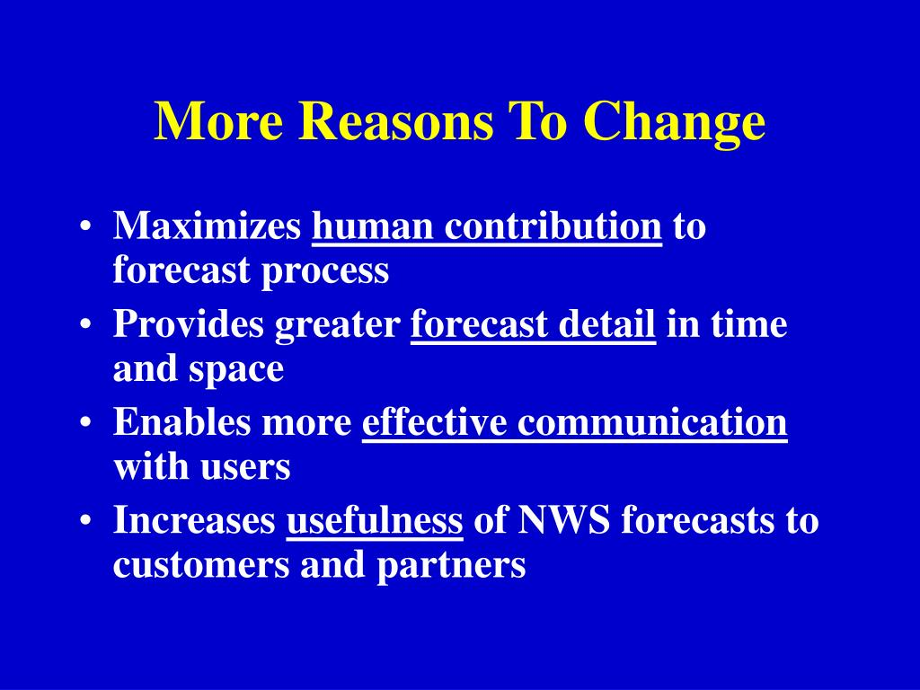 More Reasons To Change