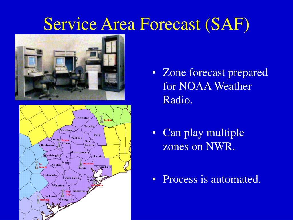 Service Area Forecast (SAF)