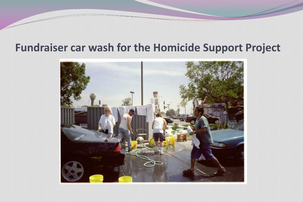 Fundraiser car wash for the Homicide Support Project