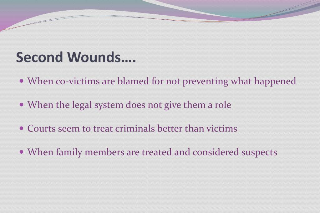Second Wounds….