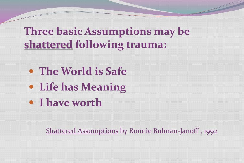 Three basic Assumptions may be