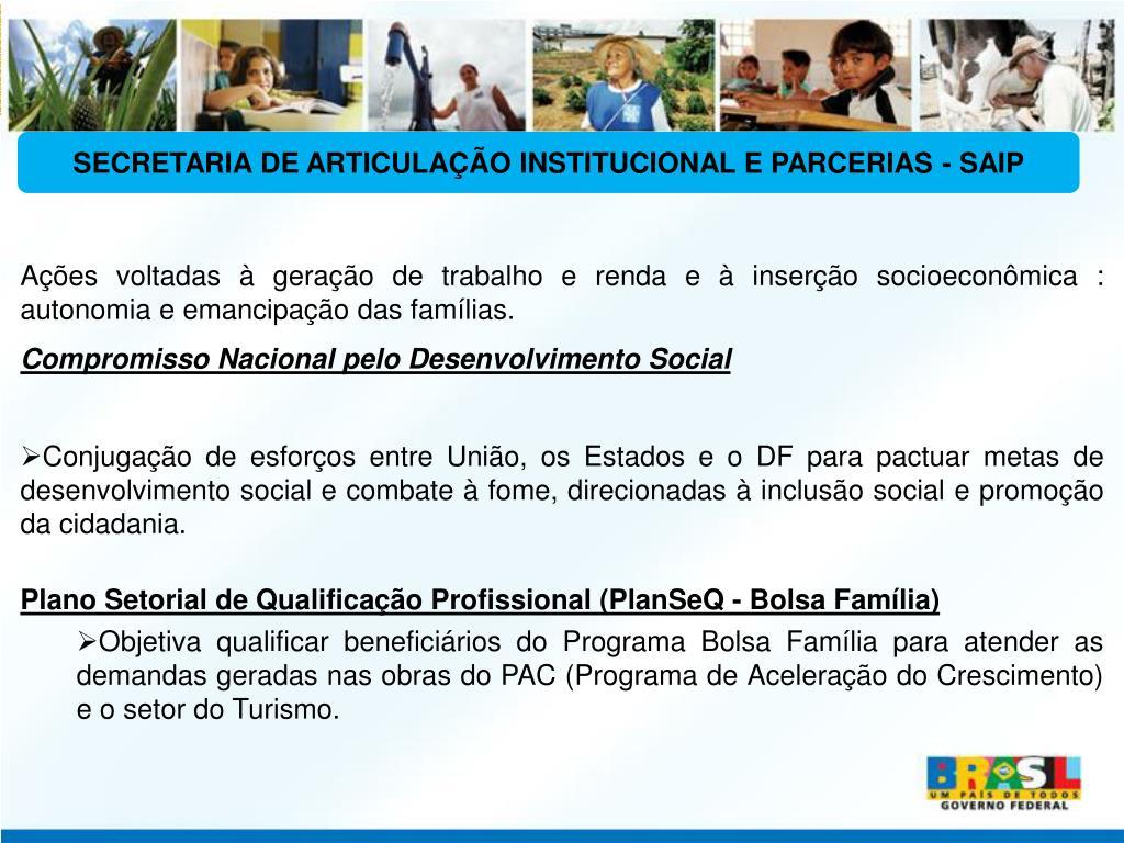 SECRETARIA DE ARTICULAÇÃO INSTITUCIONAL E PARCERIAS - SAIP