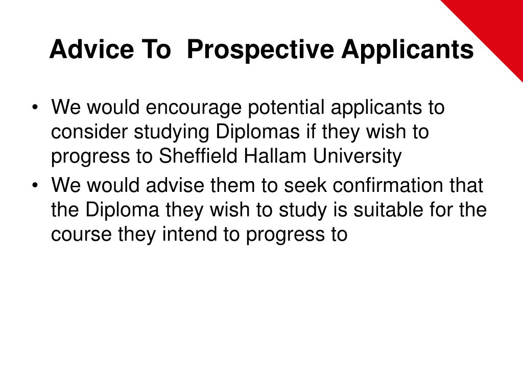 Advice To  Prospective Applicants