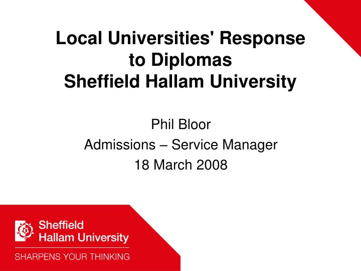 Local universities response to diplomas sheffield hallam university