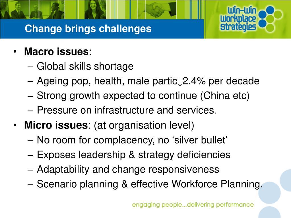 Change brings challenges