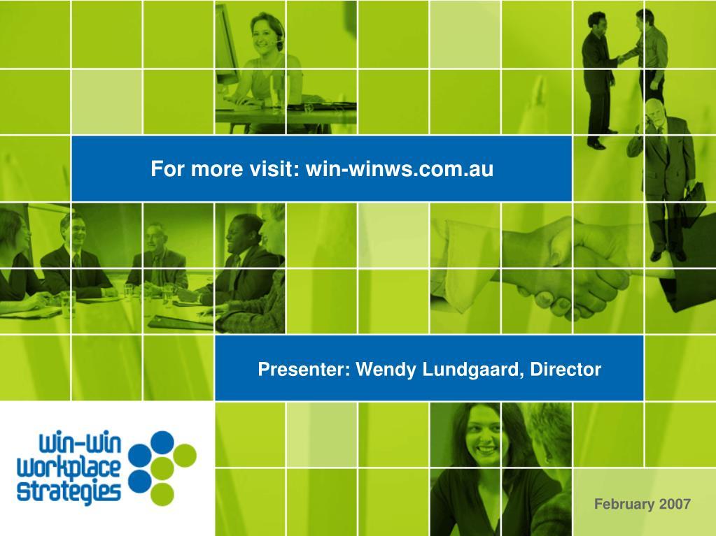 For more visit: win-winws.com.au