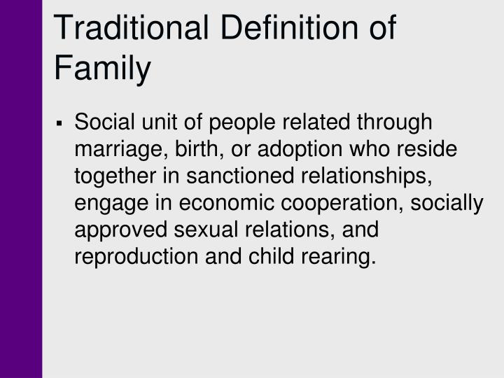 Traditional definition of family l.jpg