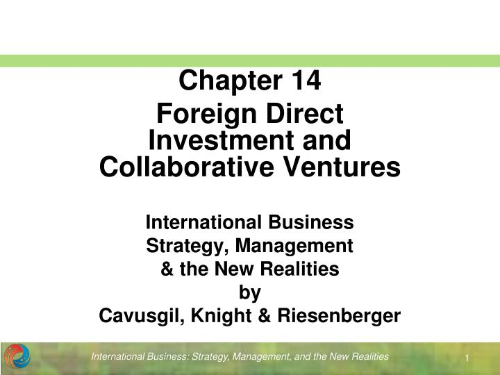 International business strategy management the new realities by cavusgil knight riesenberger