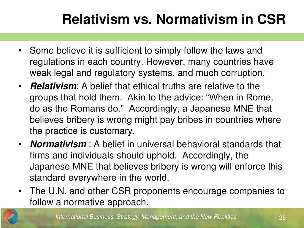 Relativism vs. Normativism in CSR