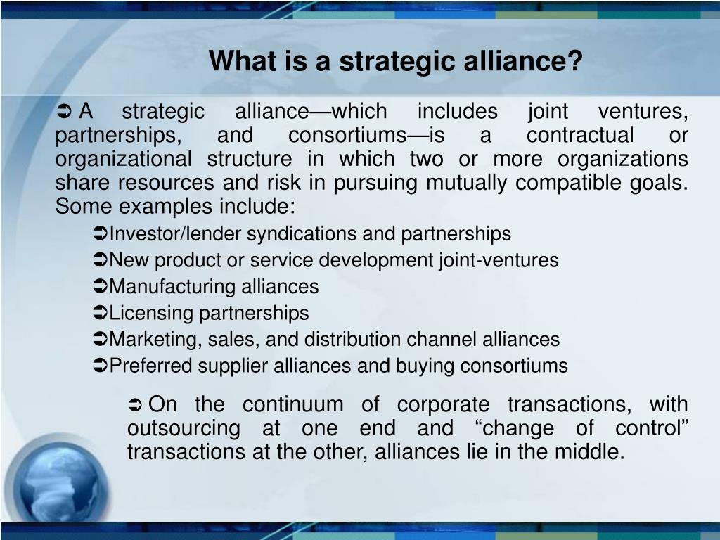 What is a strategic alliance?