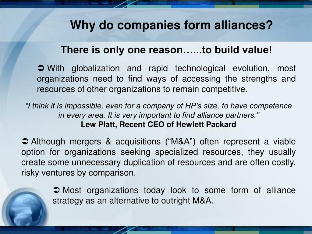 Why do companies form alliances?