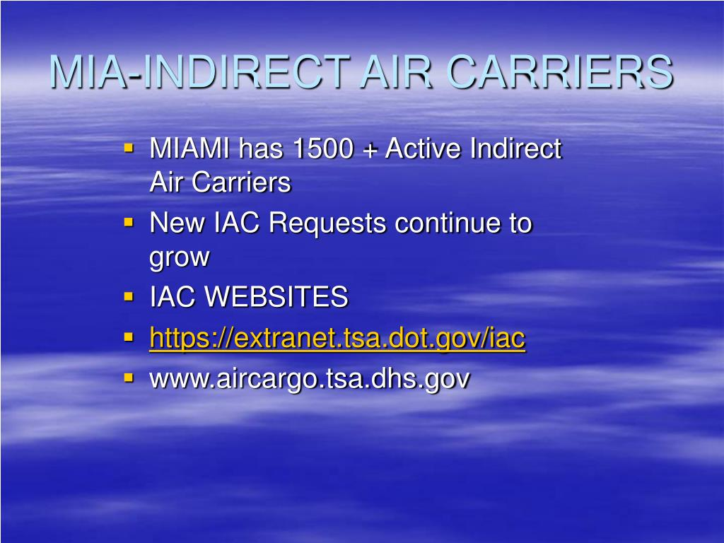 MIA-INDIRECT AIR CARRIERS
