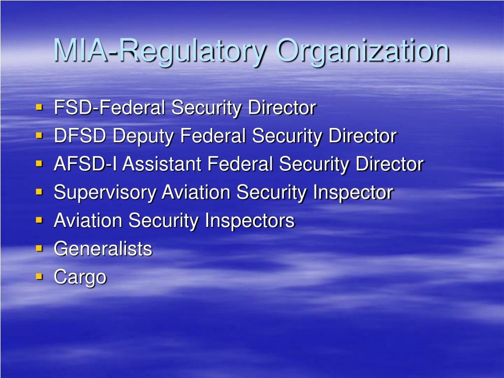 MIA-Regulatory Organization