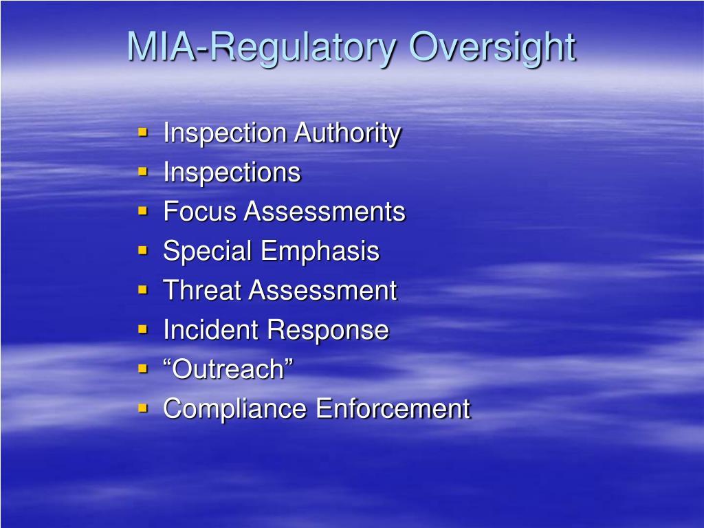 MIA-Regulatory Oversight