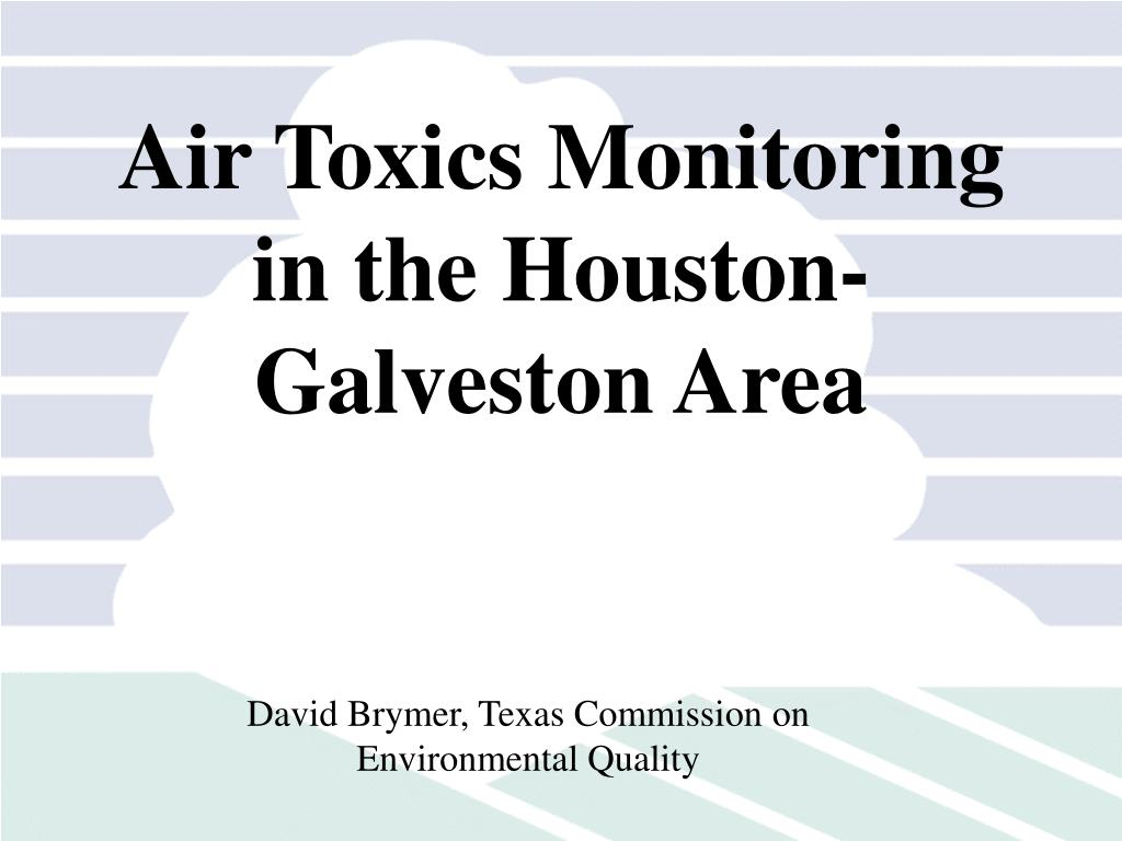 Air Toxics Monitoring in the Houston-Galveston Area