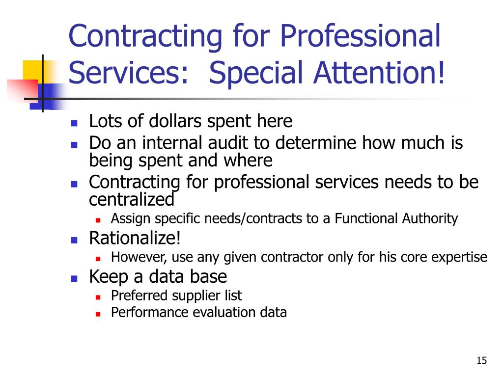 Contracting for Professional Services:  Special Attention!