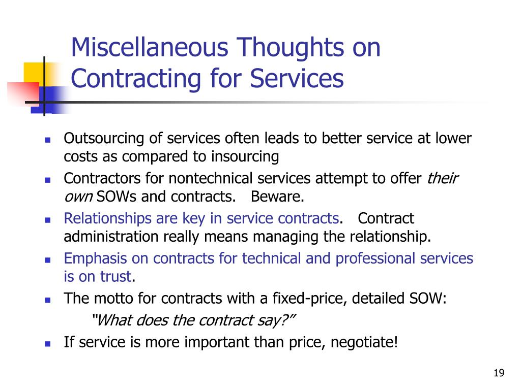 Miscellaneous Thoughts on Contracting for Services