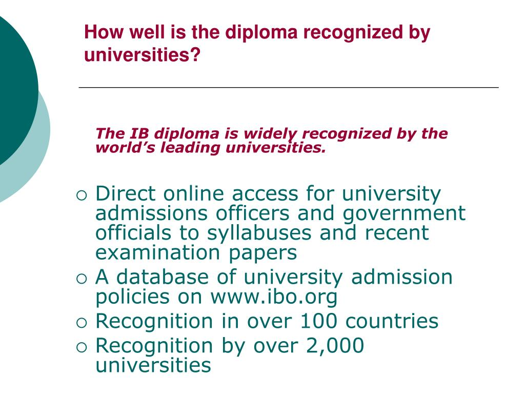 How well is the diploma recognized by universities?