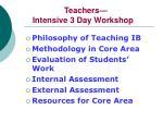 teachers intensive 3 day workshop