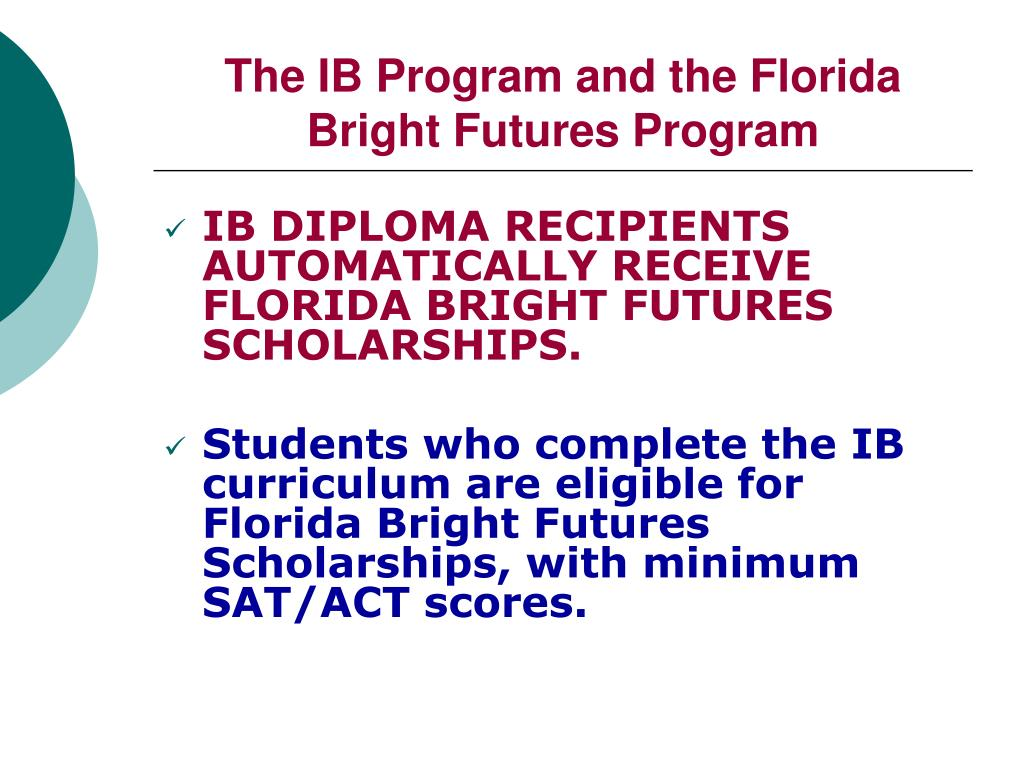 The IB Program and the Florida Bright Futures Program
