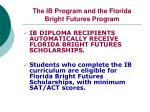 the ib program and the florida bright futures program