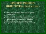 specific project objectives related activities9