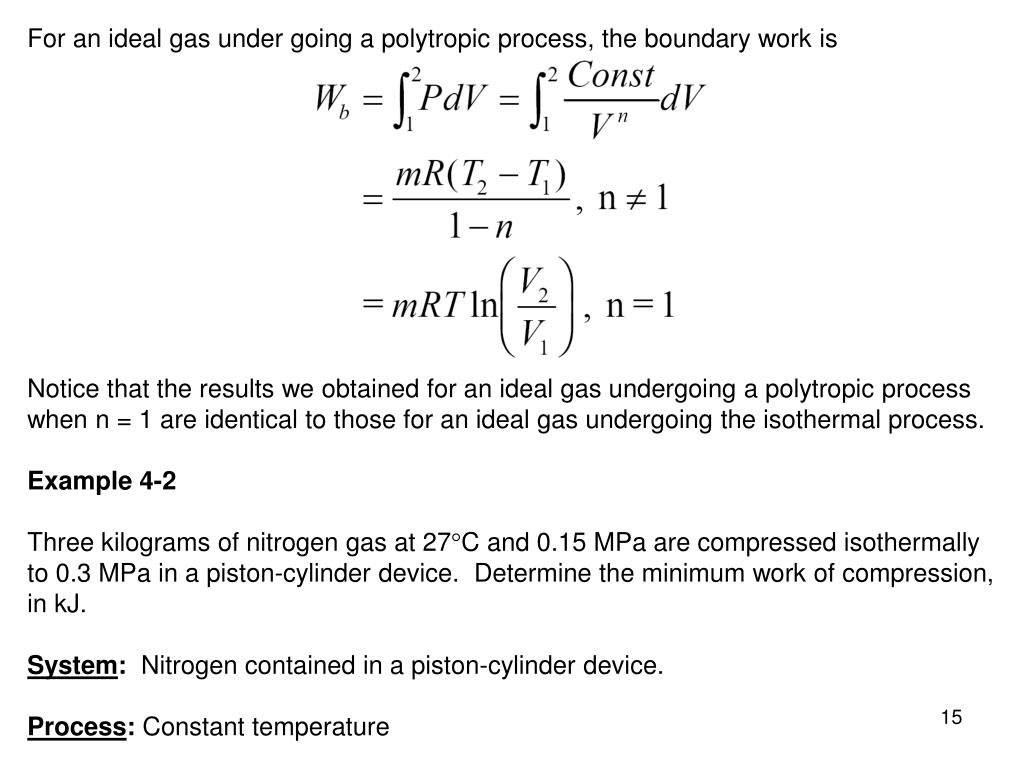 For an ideal gas under going a polytropic process, the boundary work is