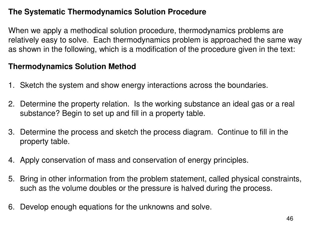 The Systematic Thermodynamics Solution Procedure