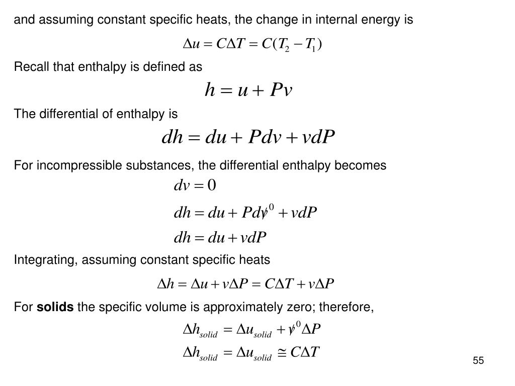 and assuming constant specific heats, the change in internal energy is
