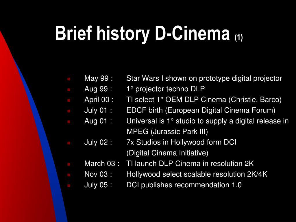 Brief history D-Cinema