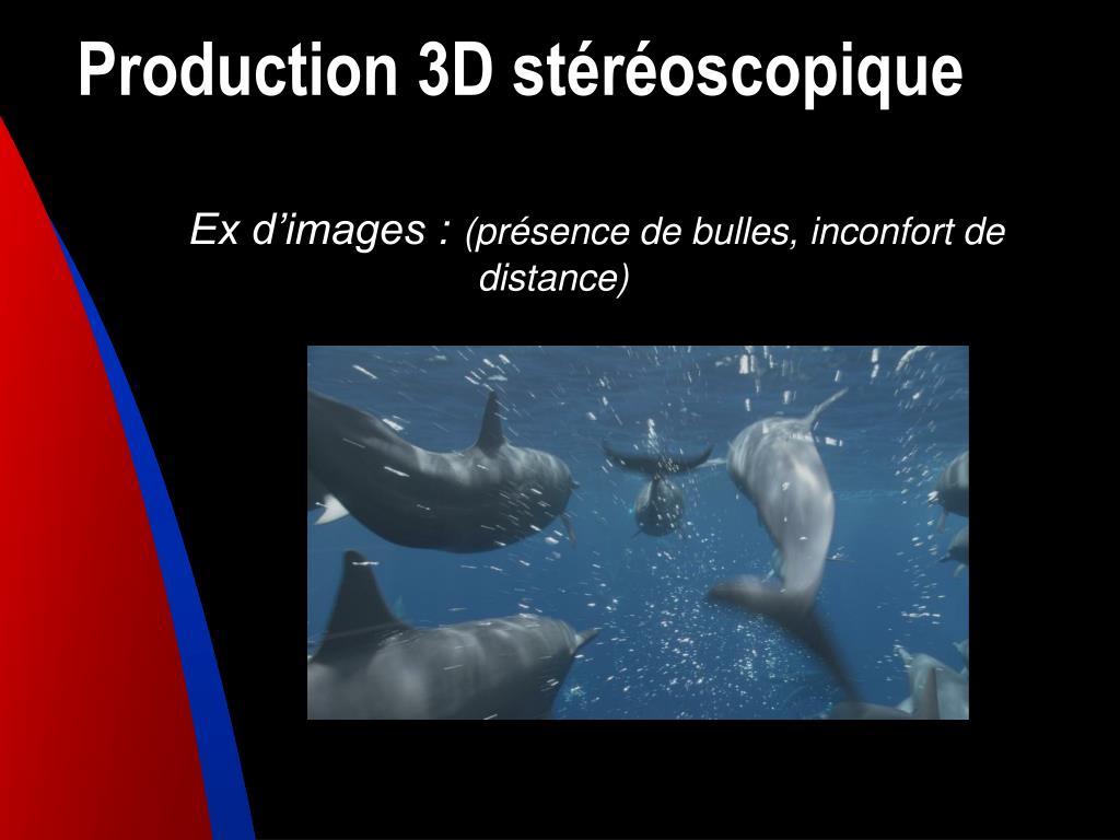 Production 3D stéréoscopique