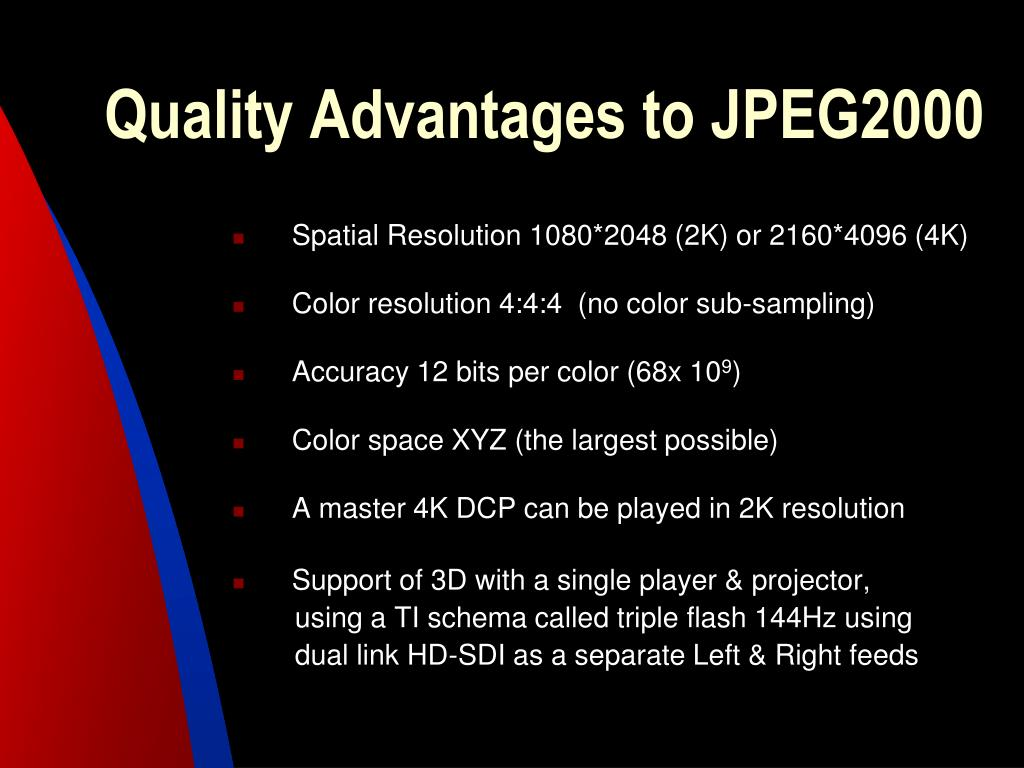 Quality Advantages to JPEG2000