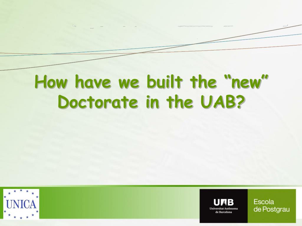 """How have we built the """"new"""" Doctorate in the UAB?"""
