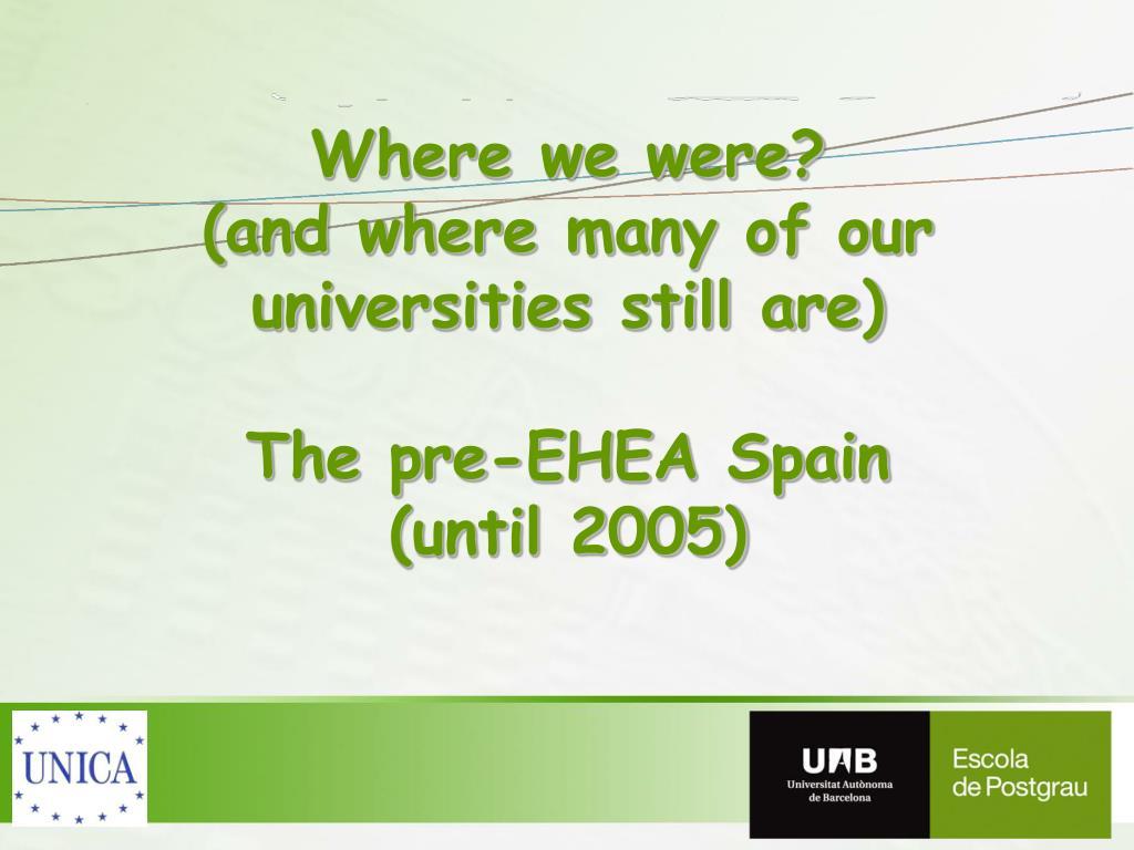 Where we were?