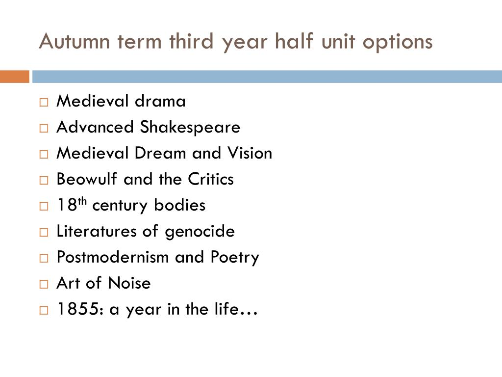 Autumn term third year half unit options