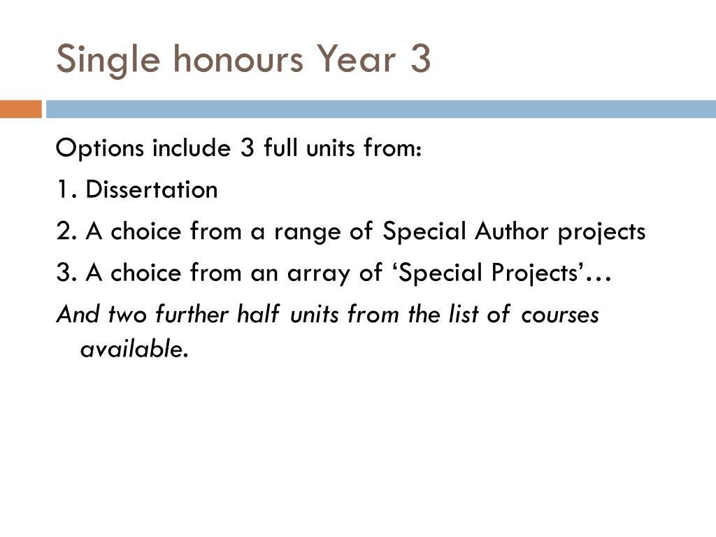 Single honours Year 3