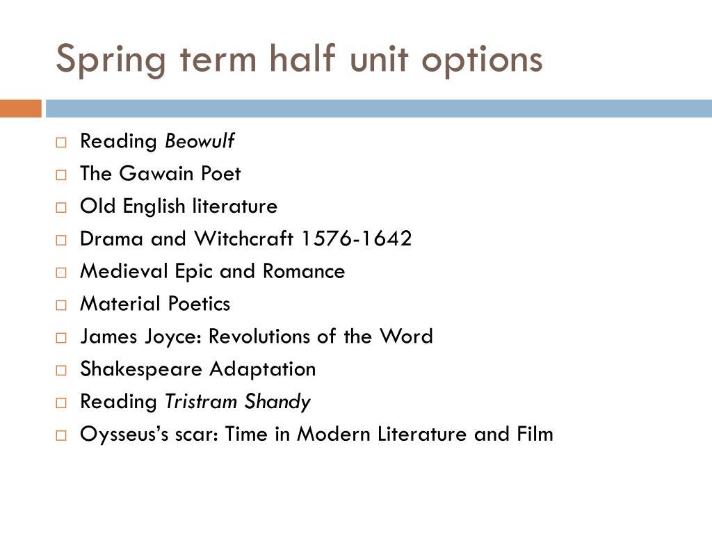 Spring term half unit options