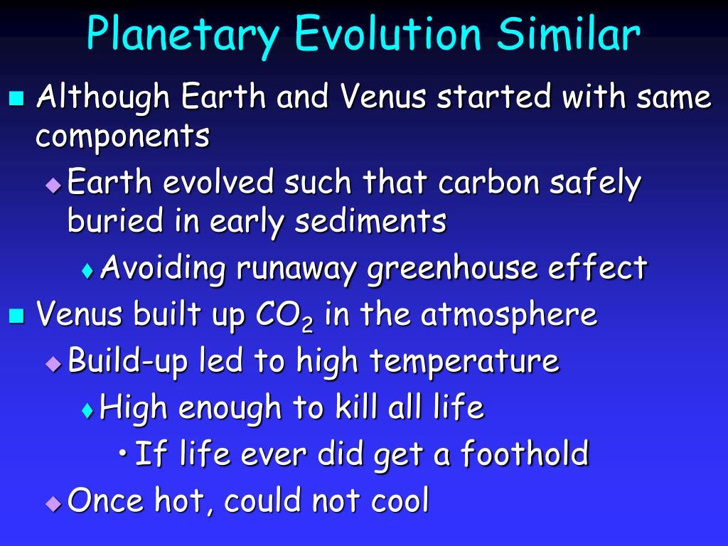 Planetary Evolution Similar