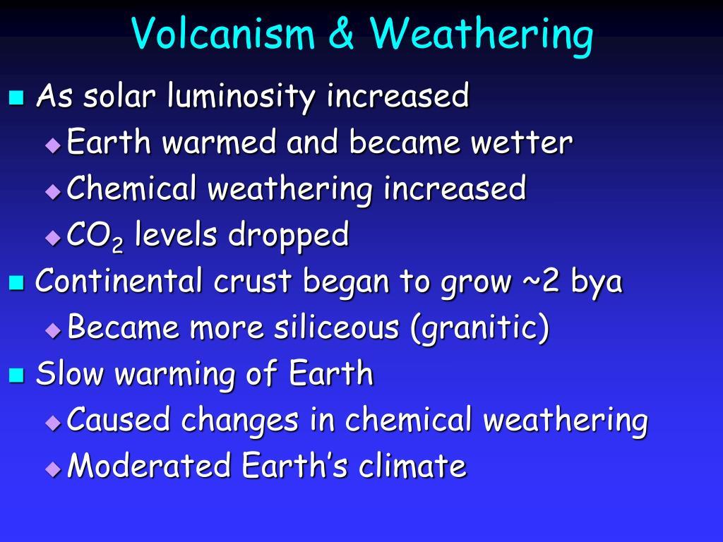 Volcanism & Weathering